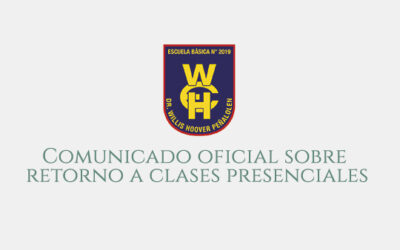 Comunicado oficial sobre retorno a clases presenciales